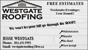 Westgate Roofing- We won't let your bill go through the ROOF